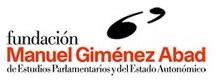 Fundación Manuel Giménez Abad de Estudios Parlamentarios y del Estado Autonómico (España)